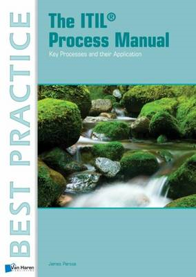 The ITIL Process Manual (BOK)