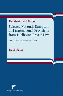 Selected National, European and International Provisions from Public and Private Law: The Maastricht (BOK)