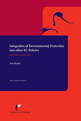 Integration of Environmental Protection into Other EC Polici (BOK)