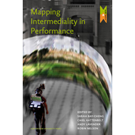 Mapping Intermediality in Performance (BOK)