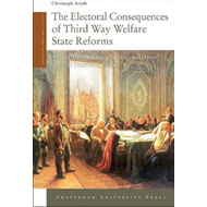 The Electoral Consequences of Third Way Welfare State Reforms: Social Democracy's Transformation and (BOK)