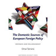 The Domestic Sources of European Foreign Policy: Defence and Enlargement (BOK)