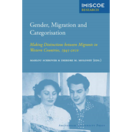 Gender, Migration and Categorisation: Making Distinctions Between Migrants in Western Countries, 194 (BOK)