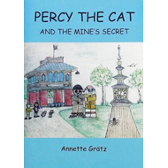 Percy the Cat and the Mine's Secret (BOK)