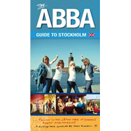 "The ""Abba"" Guide to Stockholm (BOK)"