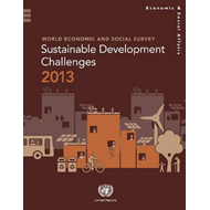 World Economic and Social Survey: Sustainable Development Challenges 2013 (BOK)