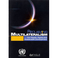 Reclaiming Multilateralism: For People, Rights and Sustainable Development (BOK)