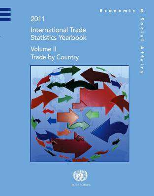 International Trade Statistics Yearbook 2011: Trade by Commodity: Volume 2 (BOK)