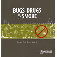 Bugs, Drugs & Smoke: Stories from Public Health (BOK)