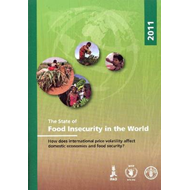 The State of Food Insecurity in the World 2011: How Does International Price Volatility Affect Domes (BOK)