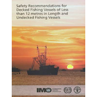 Safety Recommendations for Decked Fishing Vessels of Less Than 12 Metres in Length and Undecked Fish (BOK)