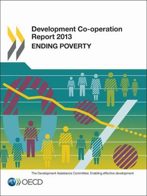 Development Co-operation Report 2013: Ending Poverty (BOK)