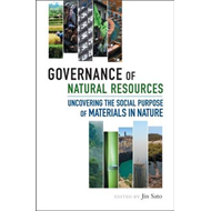 Governance of Natural Resources: Uncovering the Social Purpose of Materials in Nature (BOK)
