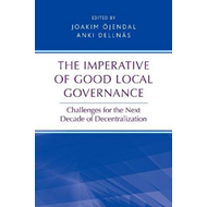 The Imperative of Good Local Governance: Challenges for the Next Decade of Decentralization (BOK)