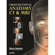 Cross Sectional Anatomy CT and MRI (BOK)