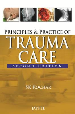 Principles and Practice of Trauma Care (BOK)