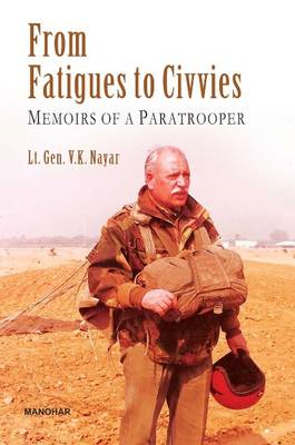 From Fatigues to Civvies: Memoirs of a Paratropper (BOK)