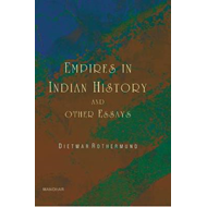 Empires in Indian History & Other Essays (BOK)