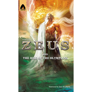 Zeus and the Rise of the Olympians: The Sword of Storms (BOK)