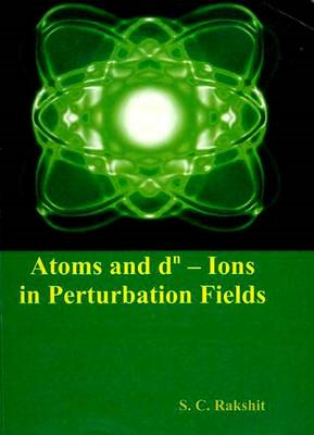 Atoms and Dn Ions in Perturbation Fields (BOK)