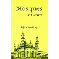 Mosques in Calcutta (with Colour Photographs) (BOK)