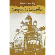 Temples in Calcutta (with 25 Colour Photographs) (BOK)