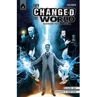 They Changed the World: Bell, Edison and Tesla (BOK)