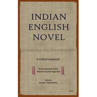 Indian English Novel: A Critical Casebook (BOK)