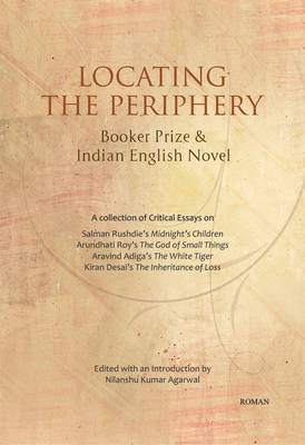 Locating the Periphery: Booker Prize & Indian English Novel (BOK)