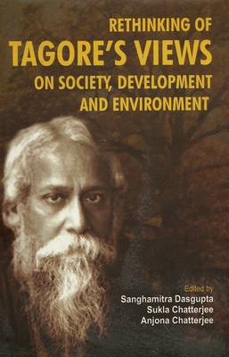 Rethinking of Tagore's Views on Society, Development and Environment (BOK)