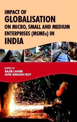 Impact of Globalisation on Micro, Small and Medium Enterprises (MSMEs) in India (BOK)