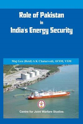 Role of Pakistan in India's Energy Security: An Issue Brief (BOK)