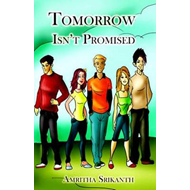 Tomorrow isn't Promised (BOK)