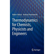 Thermodynamics for Chemists, Physicists and Engineers (BOK)