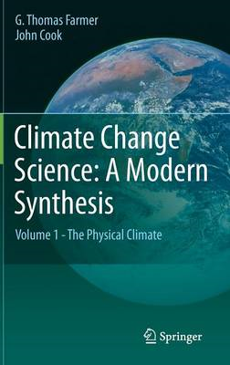 Climate Change Science: A Modern Synthesis (BOK)