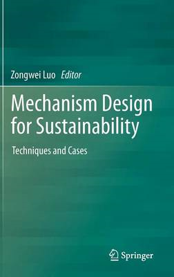 Mechanism Design for Sustainability: Techniques and Cases (BOK)