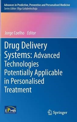 Drug Delivery Systems: Advanced Technologies Potentially Applicable in Personalised Treatment (BOK)