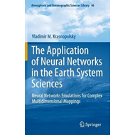The Application of Neural Networks in the Earth System Sciences: Neural Networks Emulations for Comp (BOK)