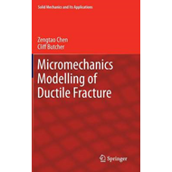 Micromechanics Modelling of Ductile Fracture (BOK)