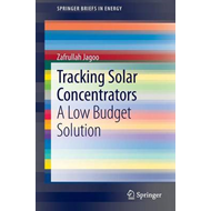 Tracking Solar Concentrators: A Low Budget Solution (BOK)