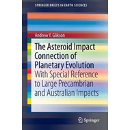 The Asteroid Impact Connection of Planetary Evolution (BOK)