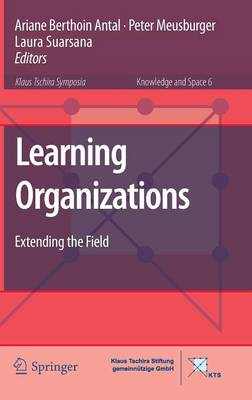 Learning Organizations: Extending the Field (BOK)