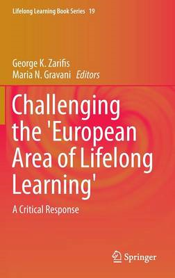 Challenging the 'European Area of Lifelong Learning': A Critical Response (BOK)