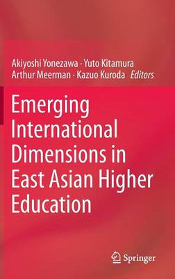 Emerging International Dimensions in East Asian Higher Educa (BOK)