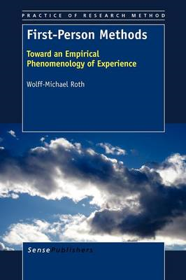 First-Person Methods: Toward an Empirical Phenomenology of Experience (BOK)