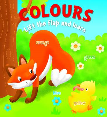 Lift the Flap and Learn: Colours (BOK)