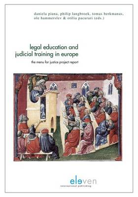 Legal Education and Judicial Training in Europe: The Menu for Justice Project Report (BOK)
