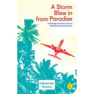 Storm Blew in from Paradise (BOK)