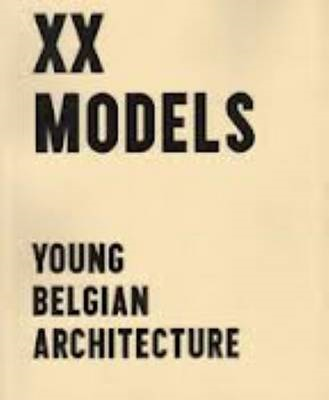 XX Models - Young Belgin Architects (BOK)