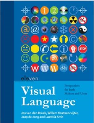 Visual Language: Perspectives for Both Makers and Users (BOK)